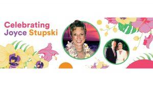 Celebrating Joyce Stupski